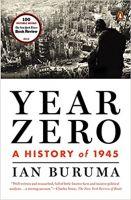 Year Zero A History of 1945
